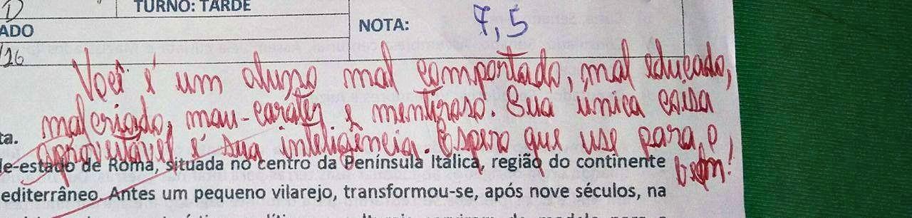 Professor escreveu que aluno era mau-caráter e mentiroso em prova  (Foto: Helen Vitória/Arquivo Pessoal)
