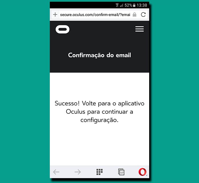Confirmação significa que sua conta Oculus está ativa (Foto: Reprodução/Filipe Garrett)