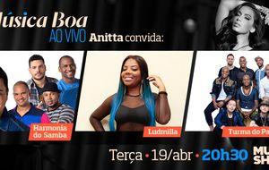 Música Boa Ao Vivo recebe Ludmilla, Turma do Pagode e Harmonia do Samba no dia 19 de abril
