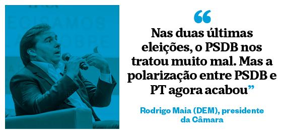 """""""Nas duas últimas eleições, o PSDB nos tratou muito mal. Mas a polarização entre PSDB  e PT agora acabou"""" - Rodrigo Maia (DEM), presidente da Câmara (Foto: João Castellano/ÉPOCA)"""