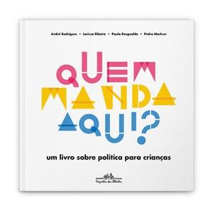 livro quem manda aqui (Foto: Divulgação)