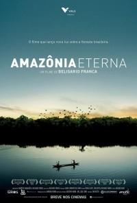 cartaz amazônia eterna (Foto: Divulgação)