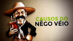Leia as histórias bem-humoradas do personagem Nêgo Véio (Divulgação/RBS TV)