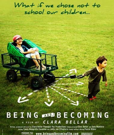 """Poster do documentário Ser e Vir a Ser (Vivendo e Aprendendo): """"E se decidíssemos não escolarizar nossos filhos?"""" (Foto: Divulgação)"""