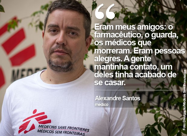 Médico Alexandre Santos (Foto: Médicos Sem Fronteiras/Divulgação)