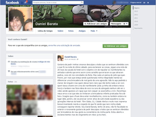 Em uma rede social, Daniel Barata pediu desculpas por jogar uma nota de R$ 20 nos manifestantes e negou ter atirado o cinzeiro em Ruan (Foto: Reprodução / Facebook)