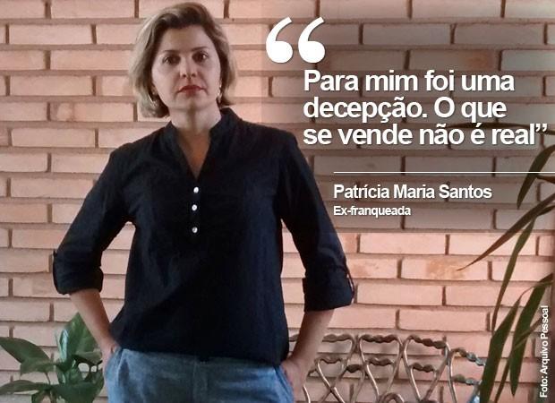 Patrícia Maria Santos, ex-franqueada da rede Espetinhos Mimi (Foto: Arquivo Pessoal)