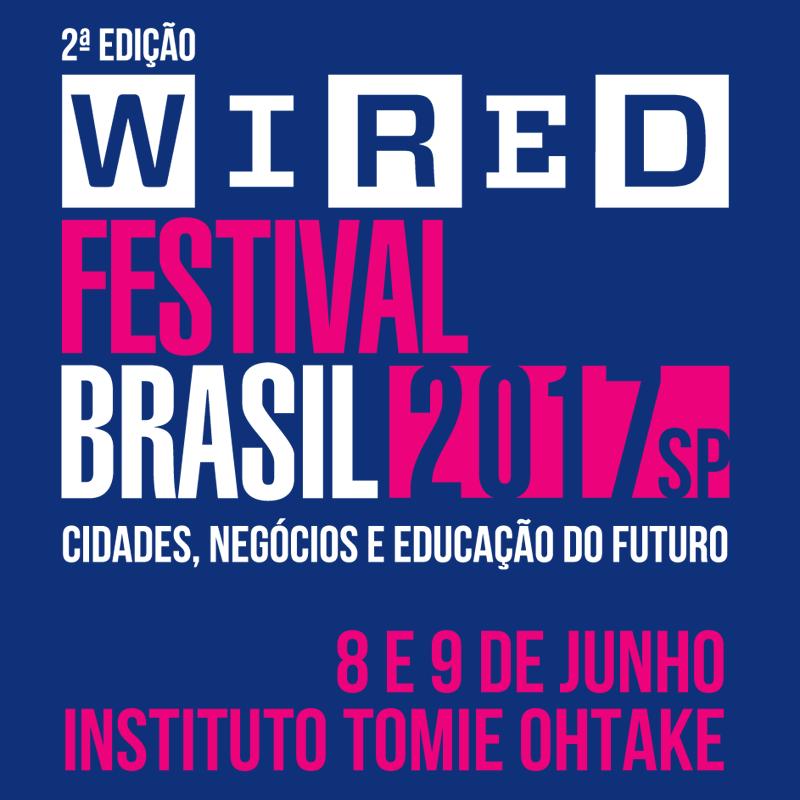 Segunda edição do Wired Festival Brasil acontece em junho (Foto: Divulgação)