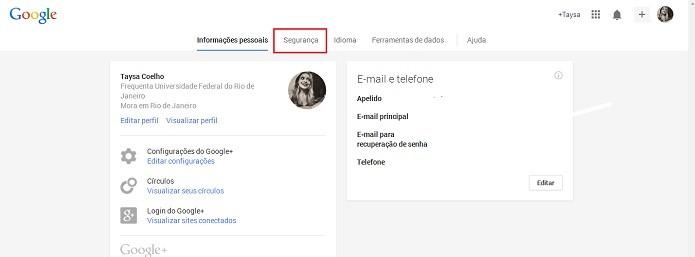 Acesse as configurações de segurança do Gmail (Reprodução/Taysa Coelho)