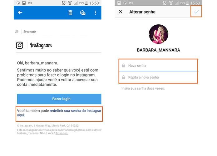 Confirme o acesso pelo e-mail e depois digite uma nova senha para o Instagram (Foto: Reprodução/Barbara Mannara) (Foto: Confirme o acesso pelo e-mail e depois digite uma nova senha para o Instagram (Foto: Reprodução/Barbara Mannara))