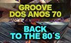Os hits que embalaram os anos 70 e 80 e não saem de moda