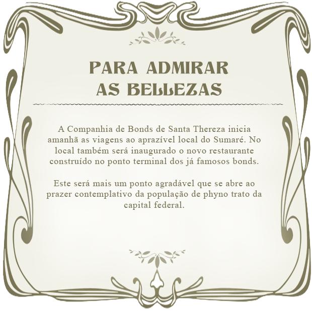 O Bonde: Belezas (Foto: Lado a Lado/TV Globo)