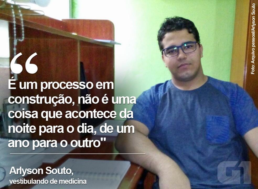 Arlyson Souto, de Alagoas, fez um projeto de médio prazo para conseguir uma vaga em medicina (Foto: Arquivo pessoal/Arlyson Souto)