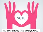 Dia do solteiro: vote nos famosos e famosas mais cobiçados do mercado