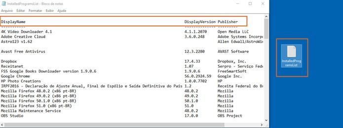 Confira o arquivo gerado com a lista de programas no PC (Foto: Reprodução/Barbara Mannara)
