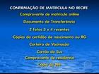 Vagas na rede municipal de ensino do Recife devem ser confirmadas até 6ª