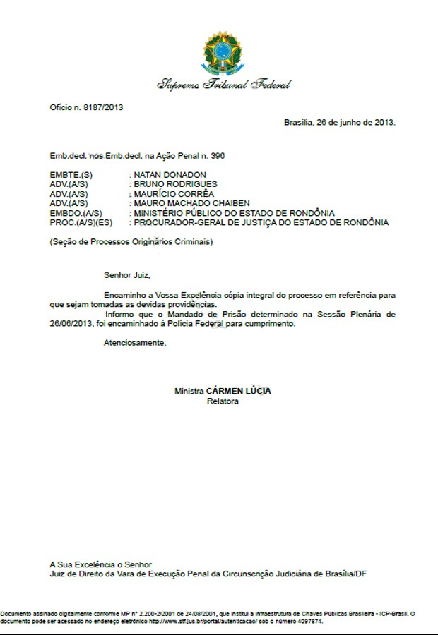 Ofício da ministra Cármen Lúcia comunicando ao juiz de execução a expedição de mandado de prisão para o deputado Natan Donadon (Foto: Reprodução/STF)
