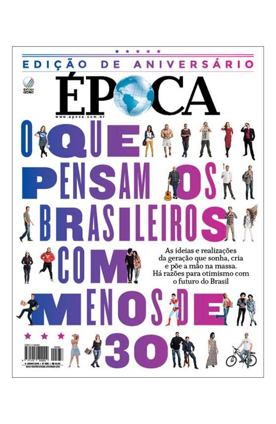 Revista ÉPOCA - capa da edição 938 - A turma que sonha e faz (Foto: Julia Rodrigues/ÉPOCA)