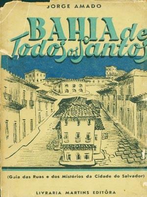 Capa da 1ª edição do livro Bahia de Todos os Santos, de 1945 (Foto: Acervo Zélia Gattai/Fundação Jorge Amado)