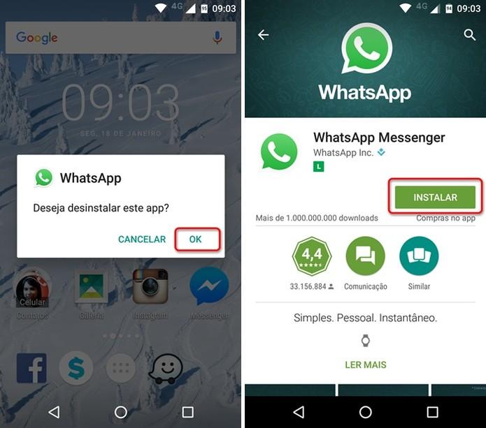 Desinstale e instale o WhatsApp (Foto: Felipe Alencar/TechTudo) (Foto: Desinstale e instale o WhatsApp (Foto: Felipe Alencar/TechTudo))
