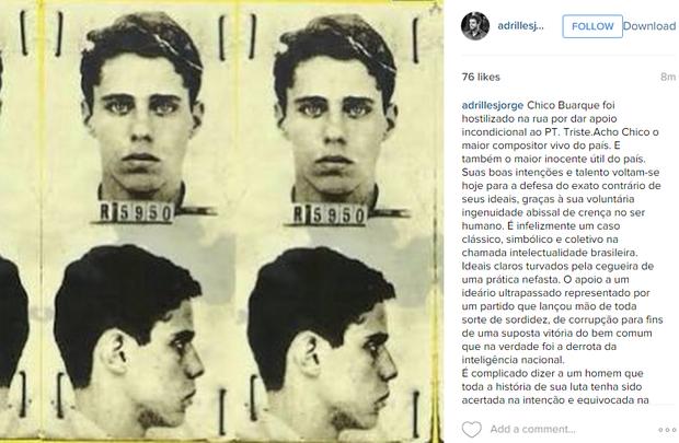 Adrilles Jorge defende Chico Buarque  (Foto: Instagram / Reprodução)