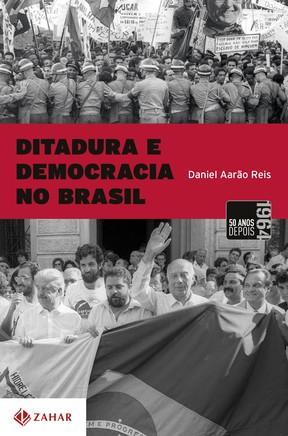 Ditadura e democracia no Brasil