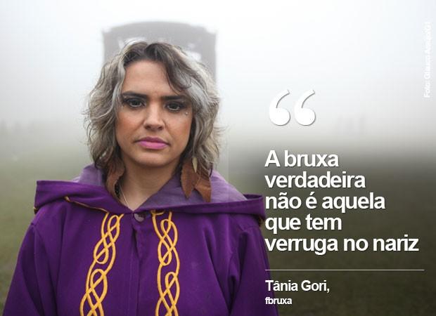 Tânia Gori, bruxa (Foto: Glauco Araújo/G1)