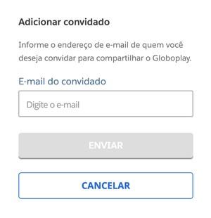 inserir e-mail do convidado Globoplay (Foto: Globoplay)