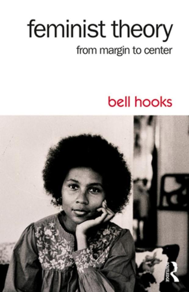Feminist Theory from Margin to Center, bell hooks (Foto: Reprodução)