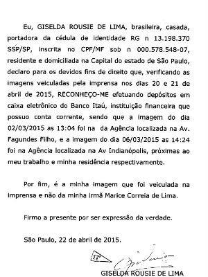 Giselda Rousie de Lima admite que é ela quem aparece fazendo depósitos (Foto: Divulgação)