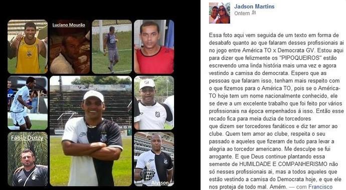 Em uma rede social o zagueiro publicou um texto ao lado de fotos de ex-profissionais que passaram pelo América TO. (Foto: Reprodução/Facebook)