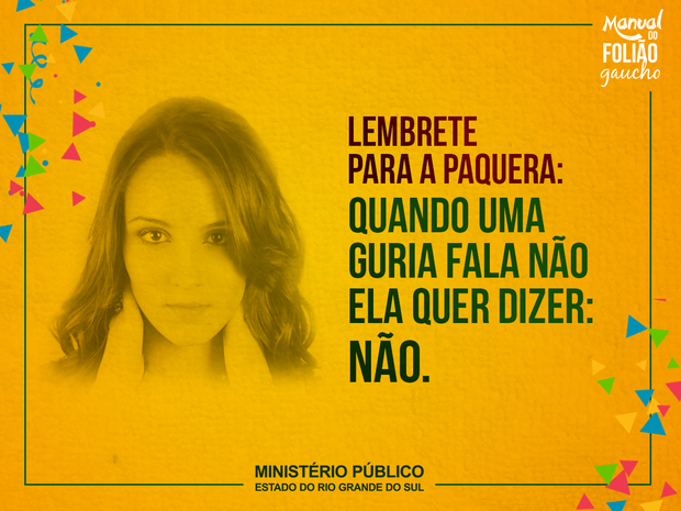 Outra imagem da campanha prega o respeito às mulheres (Foto: MP/Divulgação)