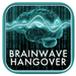BrainWave Hangover