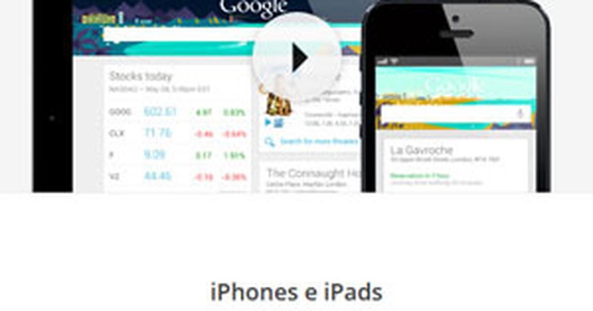 Serviço Google Now chega para usuários do sistema iOS, da Apple