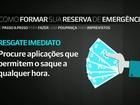 Saiba como montar  reserva financeira para emergências