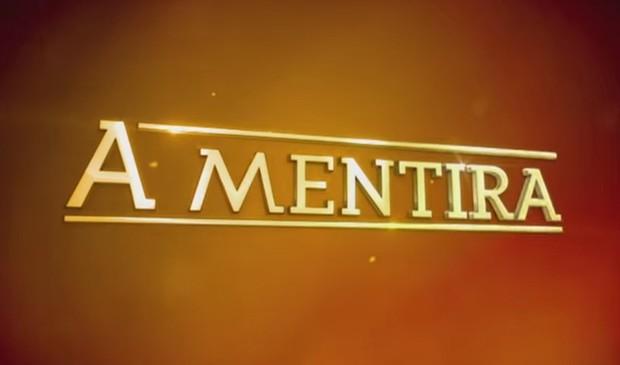 Novela A Mentira (Foto: Reprodução / Internet)