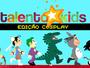 O Talento Kids está de volta! Desta vez na edição Cosplay :P