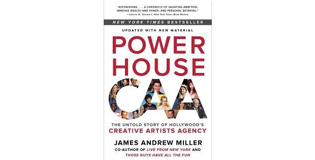 Powerhouse: The Untold Story of Hollywood's Creative Artists Agency, de James Andrew Miller (Foto: Divulgação)