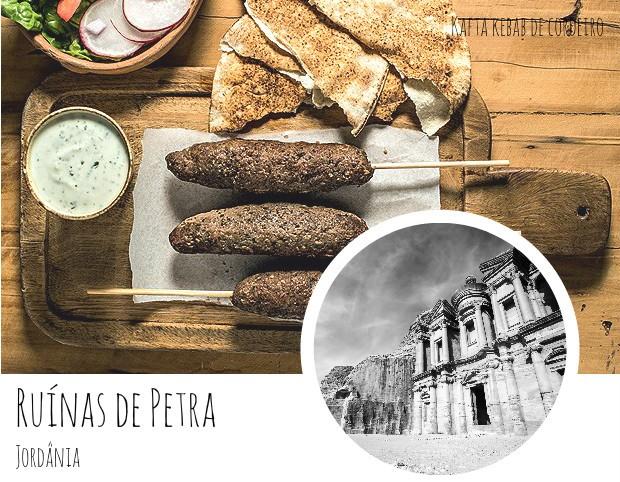 As Ruínas de Petra – Jordânia Petra, construída por volta de 300 antes de Cristo, foi muito utilizada como rota de comércio entre a Arábia e a Síria. Em 1985 as ruínas viraram um patrimônio da humanidade e, em fevereiro de 2016, as visitas foram limitadas devido ao risco de deslizamento de pedras causado pelas chuvas fortes. Na Jordânia, o kebab de cordeiro e frango é uma dos pratos mais populares - e muito preparado nas refeições comemorativas, como os churrascos brasileiros. Para fazer uma festa com ares da Jordânia, a kafta kebab de cordeiro é uma excelente pedida.  (Foto: Ricardo Corrêa/Editora Globo/ Thinkstock)