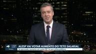 Deputados estaduais votam PEC para aumentar teto do funcionalismo público de SP