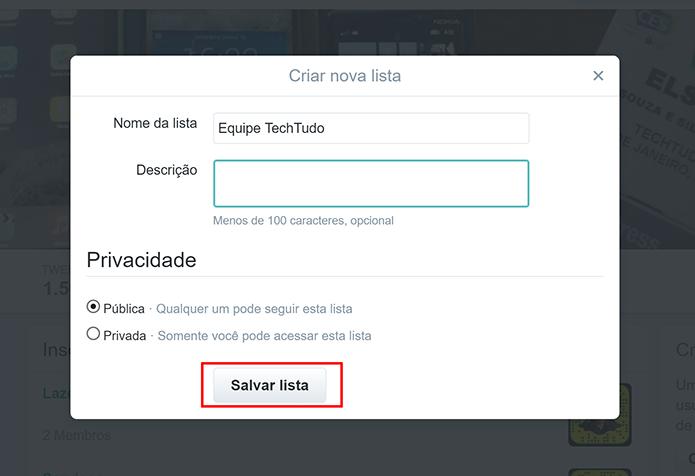Clique em Salvar lista para começar a adicionar usuários (Foto: Reprodução/Elson de Souza) (Foto: Clique em Salvar lista para começar a adicionar usuários (Foto: Reprodução/Elson de Souza))