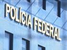Polícia Federal começa a analisar o material apreendido em SP, BA e RJ