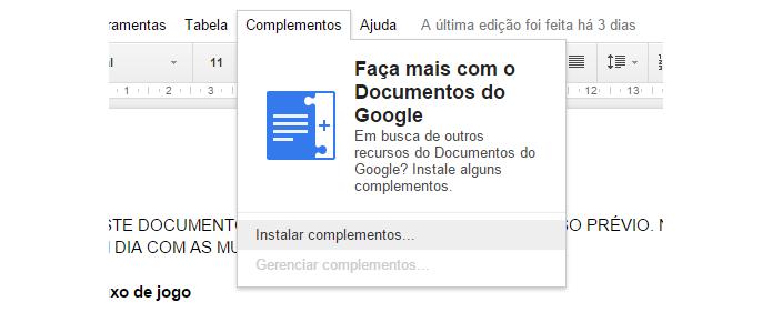 Complementos permitem instalar novos recursos para edição de documentos (foto: Reprodução/Google)