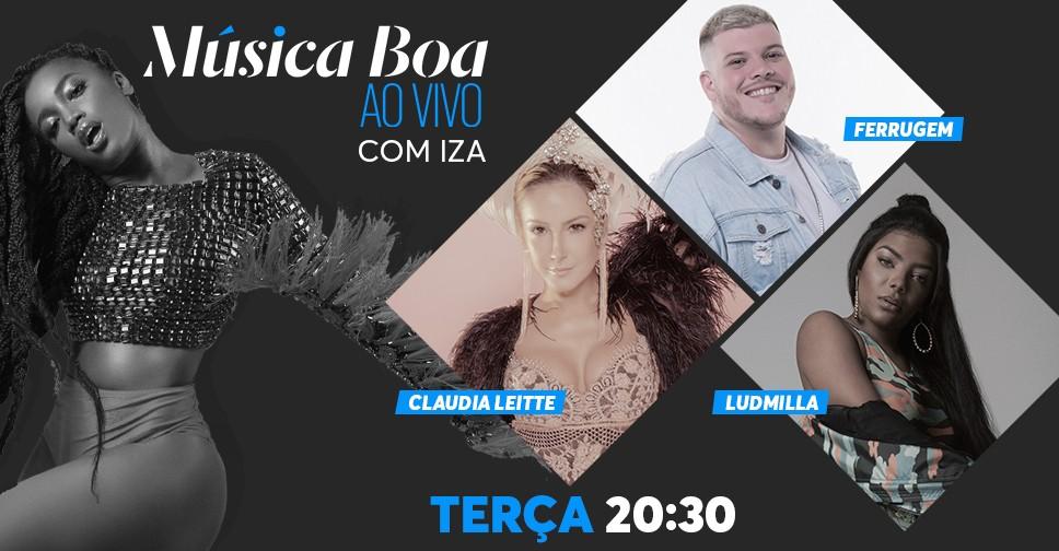 Iza recebe Ferrugem, Ludmilla e Claudia Leitte no segundo episdio da nova temporada do Msica Boa Ao Vivo (Foto: Divulgao)