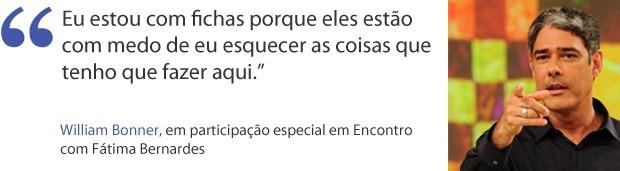 William Bonner frases (Foto: Divulgação/TV Globo)