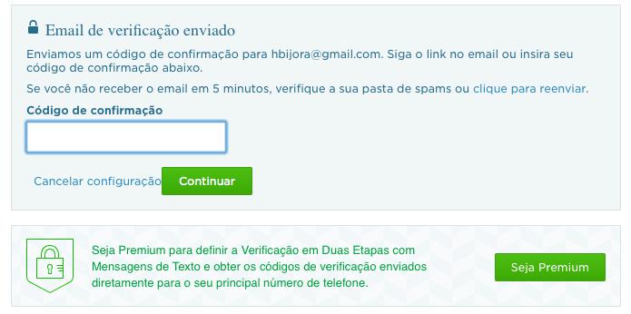 Digite o código recebido no e-mail (Foto: Reprodução/Helito Bijora)
