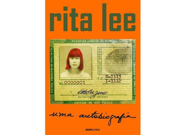 Rita Lee: uma autobiografia, Globo Livro, R$ 44,90.  (Foto: Divulgação)