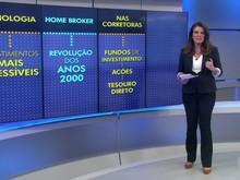 Tecnologia torna investimentos mais baratos e acessíveis (Reprodução: TV Globo)