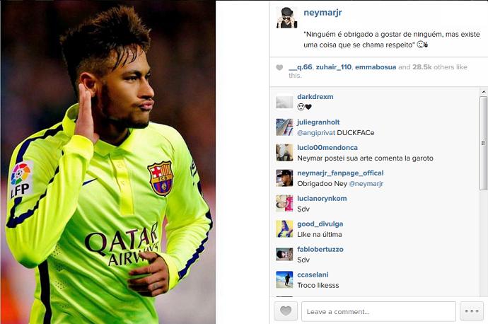 Neymar Instaram - respeito (Foto: Reprodução)