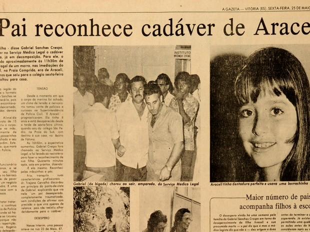 Pai de Araceli reconheceu o corpo encontrado, no Espírito Santo (Foto: CEDOC/ A Gazeta)